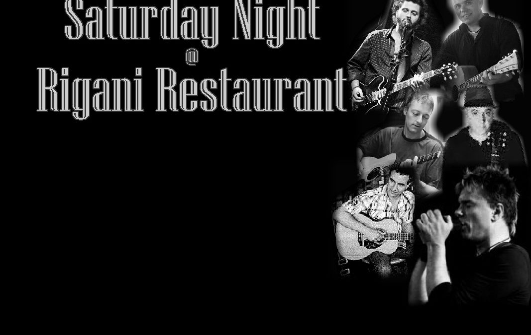 Saturday Night Live @ Rigani